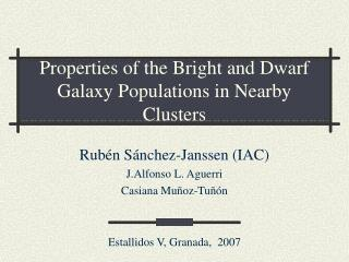 Properties of the Bright and Dwarf Galaxy Populations in Nearby Clusters