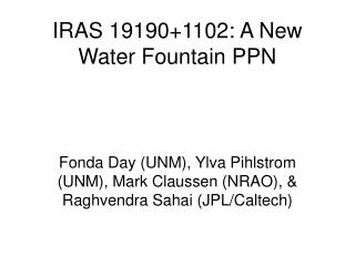 IRAS 191901102: A New Water Fountain PPN