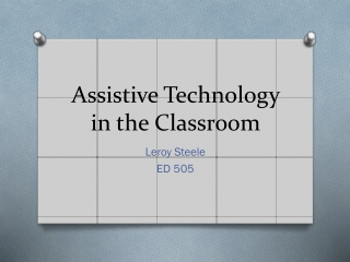 Assistive Technology in the Classroom