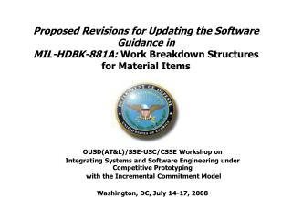 Proposed Revisions for Updating the Software Guidance in MIL-HDBK-881A: Work Breakdown Structures  for Material Items