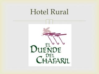 Hotel rural El duente del Chafaril - Actividades