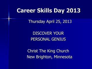 Career Skills Day 2013