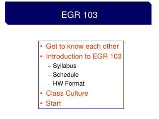 EGR 103