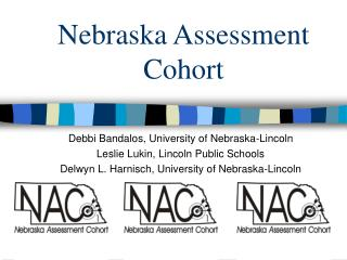 Nebraska Assessment Cohort