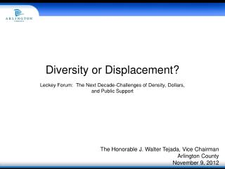 Diversity or Displacement
