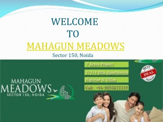 Mahagun Meadows new luxury flats Noida Extension