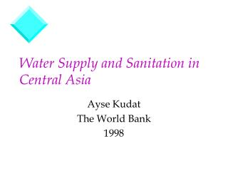 Water Supply and Sanitation in Central Asia