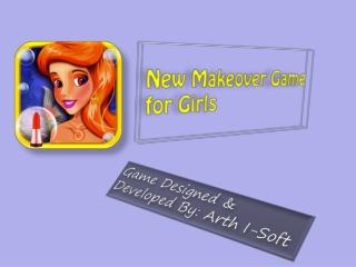 New Makeover Game for Girls