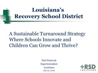 a sustainable turnaround strategy where schools innovate and  children can grow and thrive