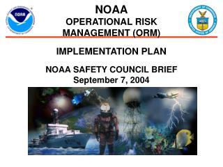 NOAA  OPERATIONAL RISK  MANAGEMENT ORM