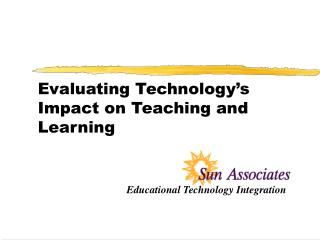 Evaluating Technology s Impact on Teaching and Learning