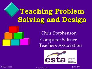 Teaching Problem Solving and Design