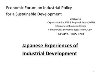 Economic Forum on Industrial Policy- for a Sustainable Development