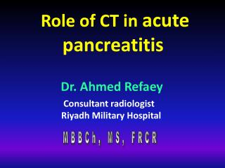Role of CT in acute pancreatitis