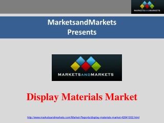 Display Materials Market