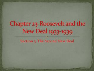 Chapter 23-Roosevelt and the New Deal 1933-1939
