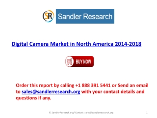 2018 Digital Camera Market in North America Present Scenario
