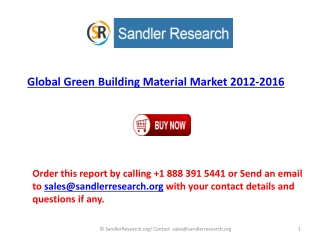 2016 Global Green Building Material Industry Analyzed and Fo
