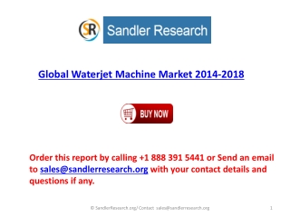 2018 Global Waterjet Machine Industry Analyzed and Forecast