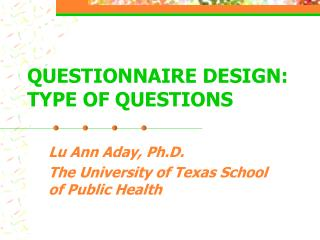 questionnaire design:  type of questions