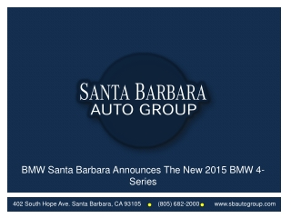 BMW Santa Barbara Announces The New 2015 BMW 4-Series