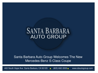 Santa Barbara Auto Group Welcomes The New Mercedes-Benz S-Cl