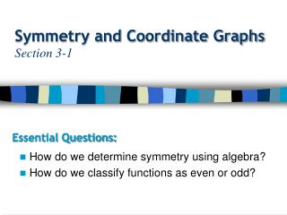 Symmetry and Coordinate Graphs Section 3-1