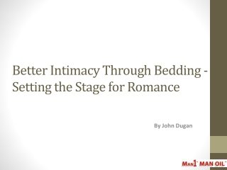Better Intimacy Through Bedding - Setting the Stage for Roma