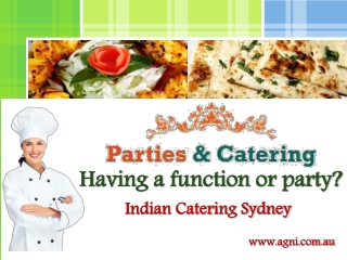 Parties and Catering: Indian Catering Sydney