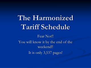The Harmonized Tariff Schedule