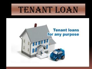 Tenant Loan
