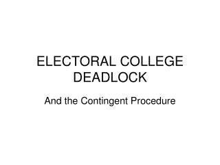 electoral college deadlock