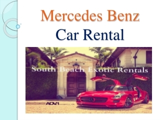 Mercedes Benz for Rent