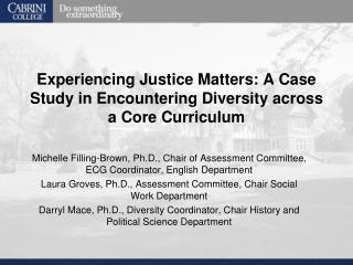 Experiencing Justice Matters: A Case Study in Encountering Diversity across a Core Curriculum