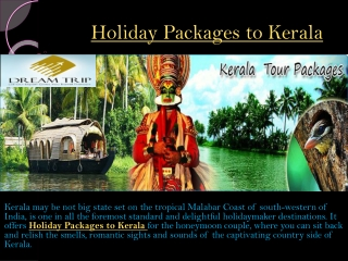 Enjoy Holiday packages to kerala from Delhi