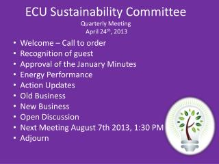 ECU Sustainability Committee  Quarterly Meeting   April 24th, 2013