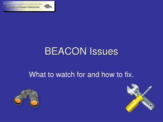 BEACON Issues