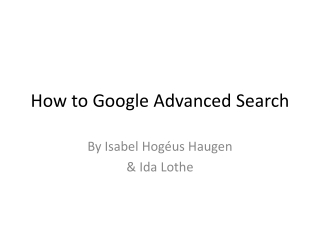 How to Google Advanced Search