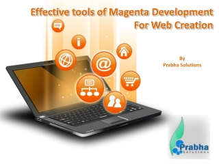 Effective tools of Magenta Development For Web Creation