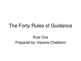 The Forty Rules of Guidance