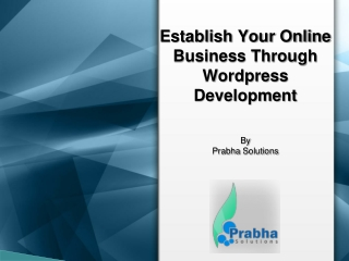 Establish Your Online Business Through Wordpress Development