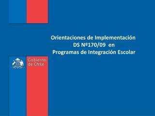 Orientaciones de Implementaci n  DS N 170