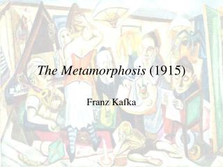the metamorphosis 1915
