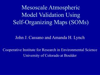 Mesoscale Atmospheric Model Validation Using Self-Organizing Maps SOMs