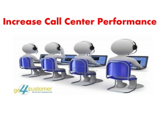 Increase Call Center Performance