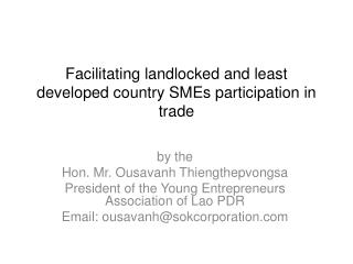 Facilitating landlocked and least developed country SMEs participation in trade