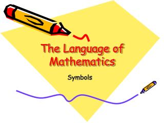 The Language of Mathematics