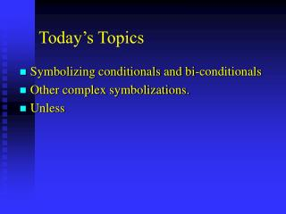 Today s Topics