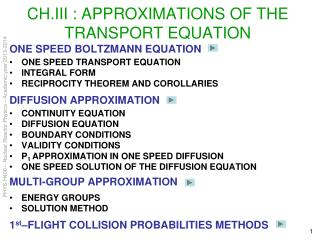 CH.III : APPROXIMATIONS OF THE TRANSPORT EQUATION