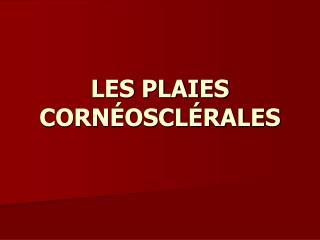 LES PLAIES CORN OSCL RALES